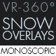 Snow Overlay VR-360° Editors Pack (MonoScopic) - VideoHive Item for Sale