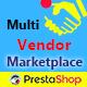 Prestashop Multi Vendor Marketplace - CodeCanyon Item for Sale