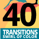 40 Transitions Swirl of Color - VideoHive Item for Sale