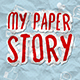 My Paper Story - VideoHive Item for Sale