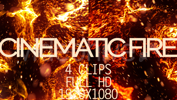 Cinematic Fire