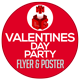 Valentines Day Party Flyer and Poster Template - GraphicRiver Item for Sale
