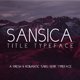 Sansica Title Typeface - A Fresh and Romantic font - GraphicRiver Item for Sale