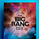 The Big Bang - Flyer Template - GraphicRiver Item for Sale