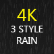 Rain 3 Style 4K - VideoHive Item for Sale