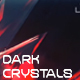 Cinematic Trailer - Dark Crystals - VideoHive Item for Sale