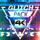 Glitch Pack 4K - VideoHive Item for Sale