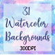 31 Watercolor Backgrounds - GraphicRiver Item for Sale