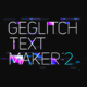 Ge Glitch Text Maker 2 - VideoHive Item for Sale