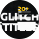 Glitch Titles Pack 20+ - VideoHive Item for Sale
