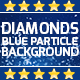 Diamonds Blue Particle Background - VideoHive Item for Sale
