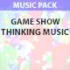 Game Show Thinking Music Pack - AudioJungle Item for Sale