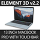 "Element 3D 2016 MacBook Pro 13"" with Touchbar - 3DOcean Item for Sale"