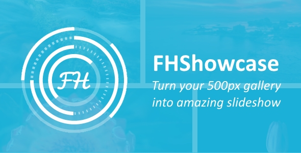FHShowcase - Turn your 500px gallery into amazing slideshow