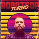 Robotcop Turbo Retro 80's Synthwave Flyer - GraphicRiver Item for Sale