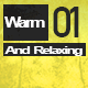 Warm and Relaxing - AudioJungle Item for Sale