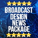 Broadcast Design News Package - VideoHive Item for Sale