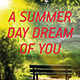 A Summer Day Dream of You
