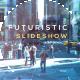 Futuristic Slideshow - VideoHive Item for Sale