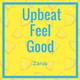 Upbeat Feel Good
