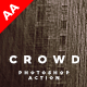 Crowd Photoshop Action - GraphicRiver Item for Sale
