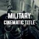 Military Cinematic title - VideoHive Item for Sale