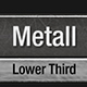 Metal Lower Third Pack - VideoHive Item for Sale