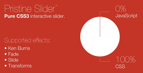 Pristine Slider: pure CSS3 interactive slider.