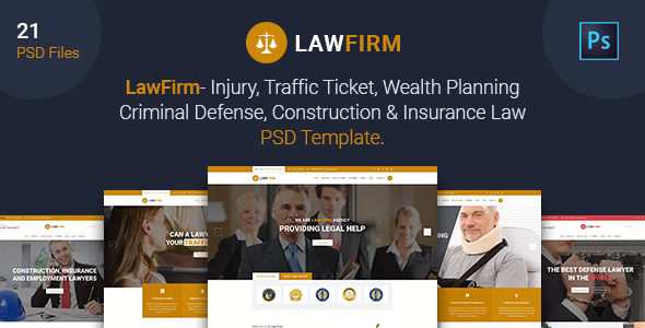 Law Firm - Injury, Traffic Ticket,Wealth Planning,Defense, Construction & Insurance Law PSD Template