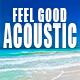 Happy & Feel Good Indie Acoustic