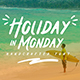 Holiday In Monday - GraphicRiver Item for Sale