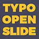 Typo Open Slide - VideoHive Item for Sale
