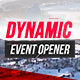 Dynamic Event Opener - VideoHive Item for Sale