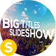 Big Titles Slideshow - VideoHive Item for Sale