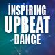 Uplifting and Inspiring Dancing Upbeat