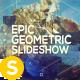 Epic Geometric Slideshow - VideoHive Item for Sale