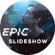 Epic Slideshow - VideoHive Item for Sale
