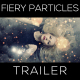 Fiery Particles Trailer - VideoHive Item for Sale