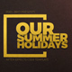 Summer Holidays - VideoHive Item for Sale