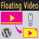 Floating Video for WordPress - CodeCanyon Item for Sale