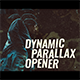 Dynamic Parallax Opener - VideoHive Item for Sale