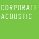 Corporate Acoustic I
