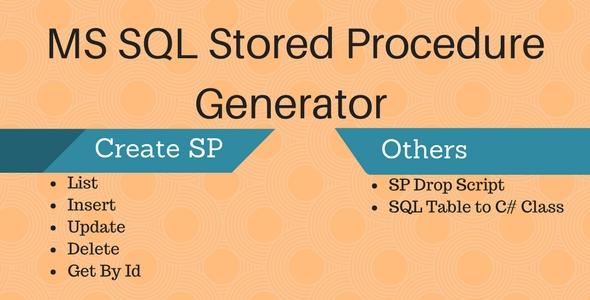 MS SQL Server Stored Procedure Generator