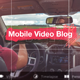 Mobile Video Blog - VideoHive Item for Sale