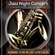 Jazz Night Concert Flyer / Poster - GraphicRiver Item for Sale