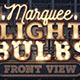 Marquee Light Bulbs Creation Kit - Front View - GraphicRiver Item for Sale