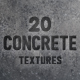 20 Concrete Backgrounds / Textures - GraphicRiver Item for Sale