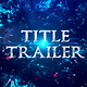 Cinematic Title Trailer - VideoHive Item for Sale