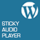 Sticky Audio Player for Wordpress - CodeCanyon Item for Sale
