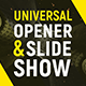 Universal Slideshow Opener Intro - VideoHive Item for Sale